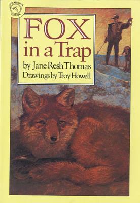 Fox in a Trap - Thomas, Jane Resh