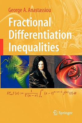 Fractional Differentiation Inequalities - Anastassiou, George A
