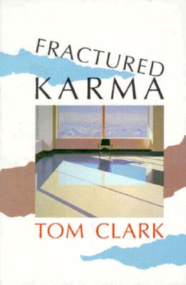 Fractured Karma - Clark, Tom