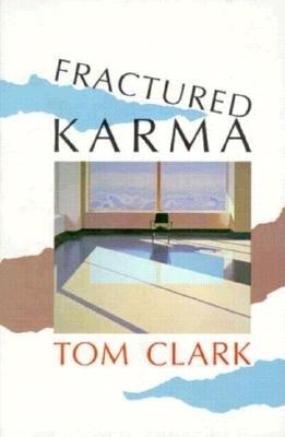 Fractured Karma - Clark, Tom