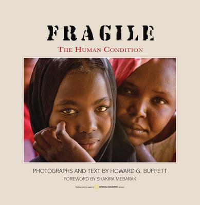 Fragile: The Human Condition - Buffett, Howard G, and Mebarak, Shakira (Foreword by)