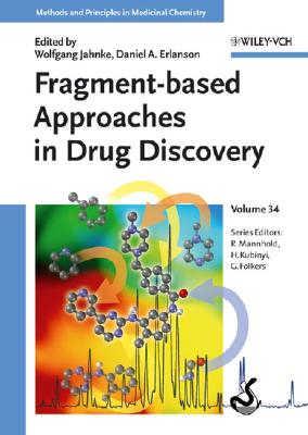 Fragment-Based Approaches in Drug Discovery - Jahnke, Wolfgang (Editor)