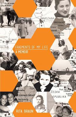 Fragments of My Life: A Memoir - Braun, Rita
