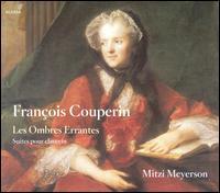 Fran�ois Couperin: Les Ombres Errantes - Mitzi Meyerson (harpsichord)