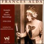 Frances Alda: Acoustic & Electric Recordings (1910 - 1928)