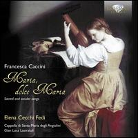Francesco Caccini: Maria, dolce Maria - Cappella di Santa Maria degli Angiolini; Elena Cecchi Fedi (soprano); Gian Luca Lastraioli (conductor)