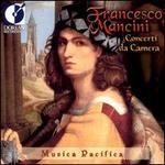 Francesco Mancini: Concerti da Camera