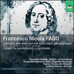 Francesco Nicolo Fago: Cantatas and Ariettas for solo voice and continuo