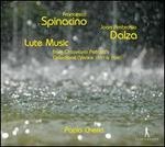 Francesco Spinacino, Joan Ambrosio Dalza: Lute Music from Ottaviano Petrucci's Collections