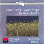 Franck, Fauré: Quatuors à Cordes