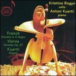 Franck: Sonata in A major; Vierne: Sonata Op. 7; Kuerti: Magog