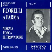 Franco Corelli A Parma Vol. 1 - Adriana Lazzarini (vocals); Attilio d'Orazi (vocals); Bruno Grella (vocals); Cristina Deutekom (vocals);...