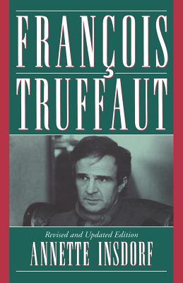 Francois Truffaut - Insdorf, Annette