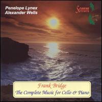 Frank Bridge: The Complete Music for Cello & Piano - Alexander Wells (piano)