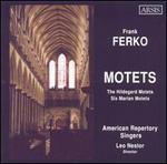 Frank Ferko: Motets
