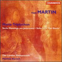 Frank Martin: Suite from Der Sturm/Maria-Triptychon/Sechs Monologe aus Jedermann - David Wilson-Johnson (bass); Lynda Russell (soprano); London Philharmonic Orchestra