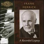 Frank Merrick: A Recorded Legacy