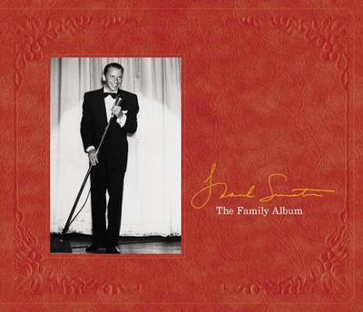 Frank Sinatra: The Family Album - Pignone, Charles