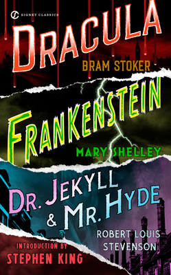 Frankenstein, Dracula, Dr. Jekyll And Mr. Hyde - Stoker, Bram, and Stevenson, Robert Louis, and Shelley, Mary