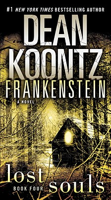 Frankenstein: Lost Souls - Koontz, Dean