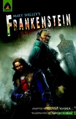 Frankenstein: The Graphic Novel - Shelley, Mary, and Wagner, Lloyd S (Adapted by)
