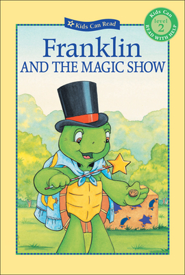 Franklin and the Magic Show - Jennings, Sharon (Adapted by)
