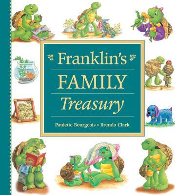 Franklin's Family Treasury - Bourgeois, Paulette