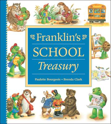 Franklin's School Treasury - Bourgeois, Paulette
