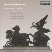 Franz Anton Hoffmeister: Complete Works for Viola - Ashan Pillai (viola); Gulbenkian Foundation Orchestra, Lisbon; Christopher Hogwood (conductor)