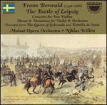 Franz Berwald: The Battle of Leipzig