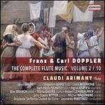 Franz & Carl Doppler: The Complete Flute Music, Vol. 2/10