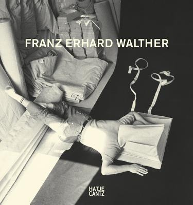 Franz Erhard Walther - Walther, Franz Erhard, and Fink, Luisa (Text by)