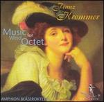 Franz Krommer: Music for Wind Octet
