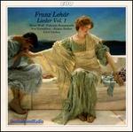 Franz Lehár: Lieder, Vol. 1