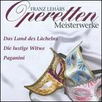 Franz Lehár: Operetten Meisterwerke