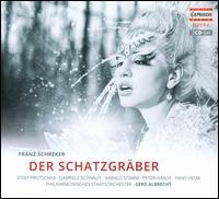 Franz Schreker: Der Schatzgräber - Carl Schultz (vocals); Dieter Weller (vocals); Franz Ferdinand Nentwig (vocals); Gabriele Schnaut (vocals);...
