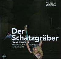 Franz Schreker: Der Schatzgraber - Alasdair Elliott (vocals); André Morsch (vocals); Andrew Greenan (vocals); Gordon Gietz (vocals); Graham Clark (vocals);...
