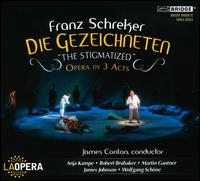 """Franz Schreker: Die Gezeichneten """"The Stigmatized"""" - Anja Kampe (vocals); Beau Gibson (vocals); Ben Wager (vocals); Charles Lane (vocals); Corey Bix (vocals);..."""