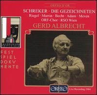 Franz Schreker: Die Gezeichneten - Boris Carmeli (vocals); Franz Wyzner (vocals); Gabriele Schreckenbach (vocals); Hans Günther Nöcker (vocals);...