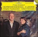 Franz Schubert: Schwanengesang; 5 Lieder