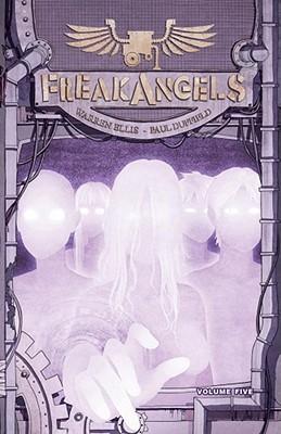 Freakangels: Volume 5 - Christensen, William (Editor), and Duffield, Paul (Artist), and Ellis, Warren