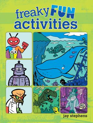 Freaky Fun Activities - Stephens, Jay