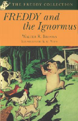 Freddy and the Ignormus - Brooks, Walter R