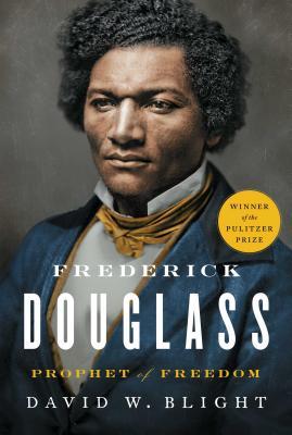 Frederick Douglass: Prophet of Freedom - Blight, David W