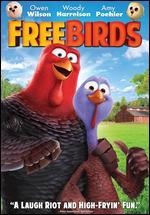 Free Birds - Jimmy Hayward
