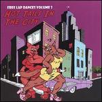 Free Lap Dances, Vol. 3: Hot Tails in the City