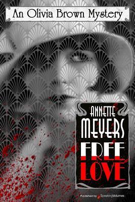 Free Love - Meyers, Annette
