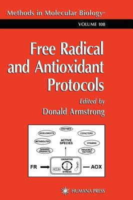 Free Radical and Antioxidant Protocols - Armstrong, D, and Armstrong, Donald (Editor)