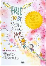 Free to Be You and Me [36th Anniversary Edition] - Fred Wolf; Len Steckler