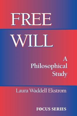 Free Will - Ekstrom, Laura Waddell